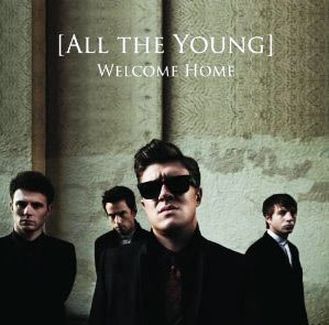 "All The Young -"" Welcome Home"" cover"