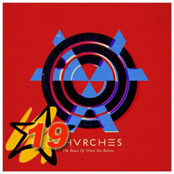 CHVRCHES - «The Bones Of What You Believe»