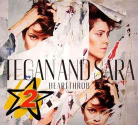 Tegan And Sara - «Heartthrob»