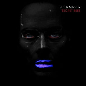 Peter Murphy - Secret Bees (Digital EP)