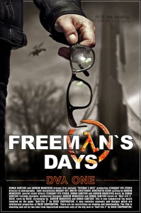 Постер к «Freeman's Days - Day One»