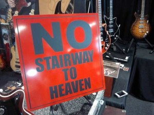 No Stairway To Heaven!